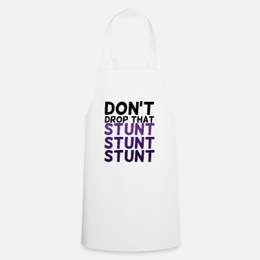 Stunt Cheerleader: Don't Drop That Stunt Stunt Stunt - Apron