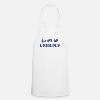 Love can't be bothered - Apron