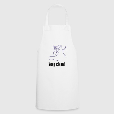 Clean What It Is keep clean, cat, clean, pet, meow, clean - Cooking Apron