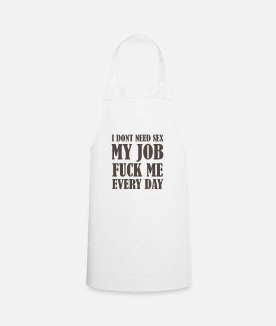 Lazy Aprons - Job Humour 2 - Apron white