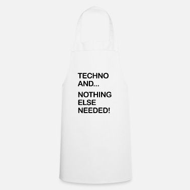 Logo Techno and... nothing else needed! - Kochschürze