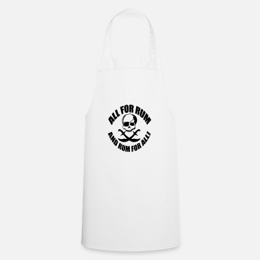 Rum All for rum and rum for all - Apron