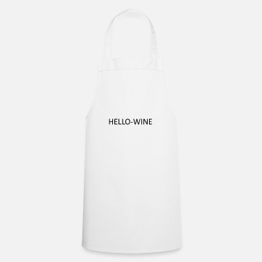 Hello My Name Is HELLO WINE - Apron