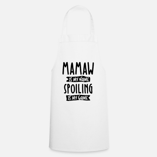 Mamaw Grembiuli - Mamaw is My Name Spoiling is My Game - Mother Gift - Grembiule bianco