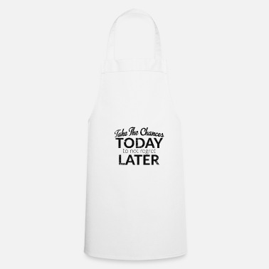 Quotes Motivation Say Quote Quote Statement Slogan - Apron