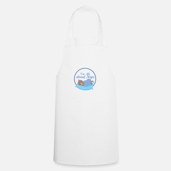 Sloth Aprons - I'm All About Naps - Cute Teddy Bear Sleep Design - Apron white