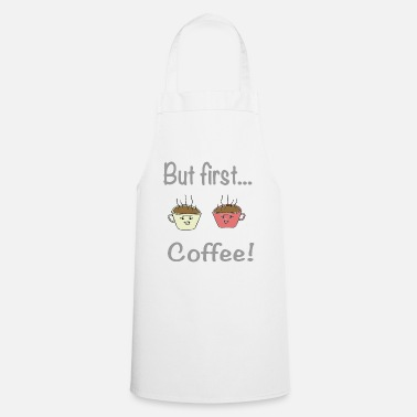 Awesome But first coffee / sayings / trend - Apron