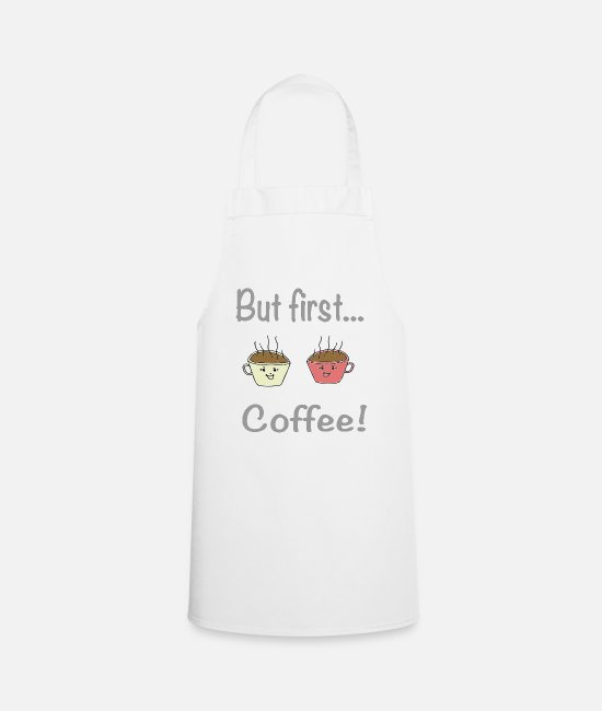 Artsy Aprons - But first coffee / sayings / trend - Apron white
