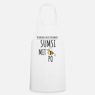 SUMSI WITH PO | Funny saying bee optimism - Apron