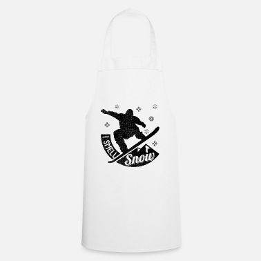 I Smell Snow Snowboarder I Smell Snow Winter Holiday - Apron