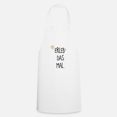 Experience EXPERIENCE THE MAL * experience * Adventure * Gift - Apron