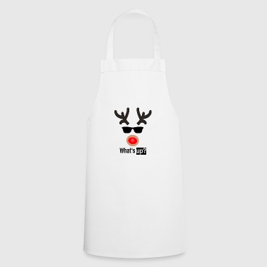 Whats up reindeer 1 Christmas Christmas Rudolf - Cooking Apron