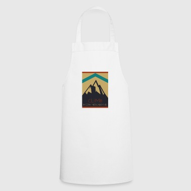 Climb More Mountains. Climbing mountains - Cooking Apron