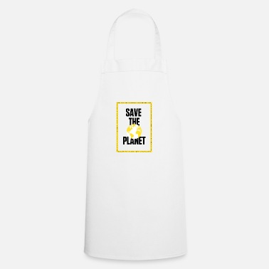 Save Save the planet - Apron