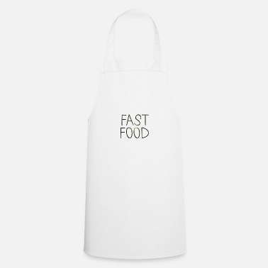 Fast Food Fast food - Cooking Apron
