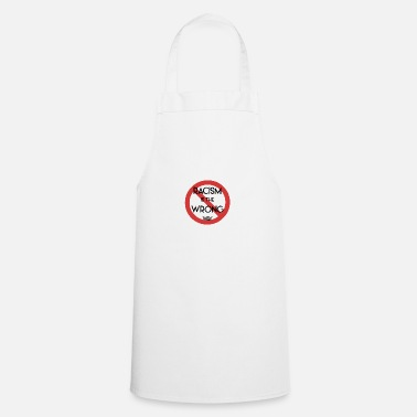 Anti Racism Racism is the wrong way - anti-racism - Apron