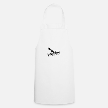 Motto Freedom to do something good - spring freedom - Cooking Apron