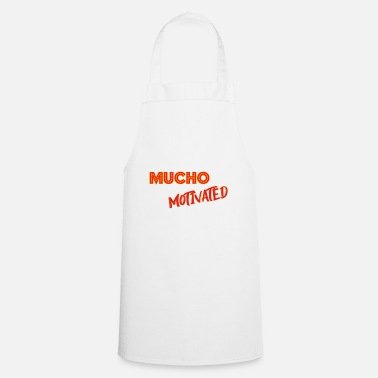 Motivational motivation. motivated. motivated. - Apron