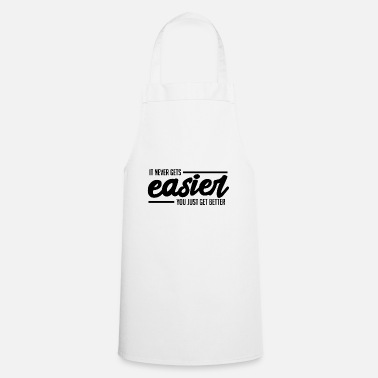 Gym Evolution You will be better black cool gift - Cooking Apron