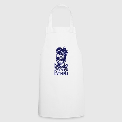 dead head hipster quote dressed evening coiffur - Cooking Apron