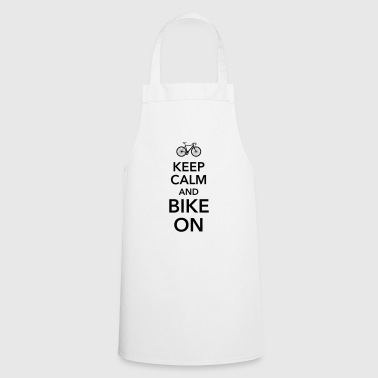 keep calm and bike on bicycle saddle - Cooking Apron