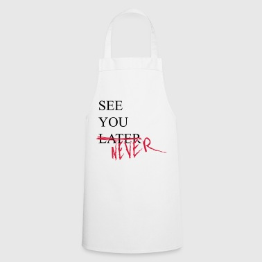See you later or never! Finally single singles - Cooking Apron