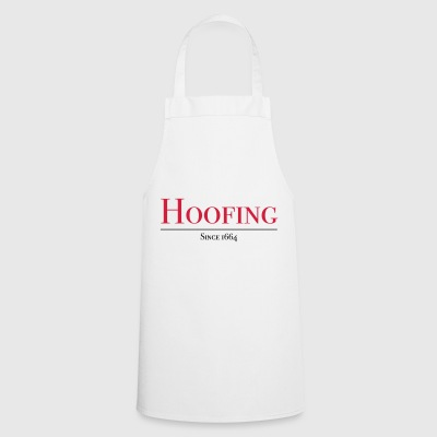 Hoofing Since 1664 - Cooking Apron