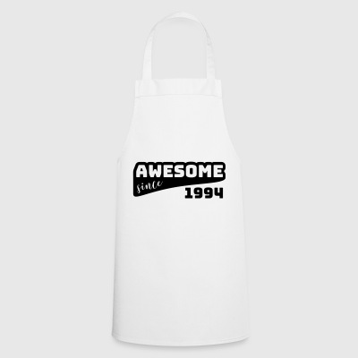 Awesome since 1994 / Birthday-Shirt - Cooking Apron