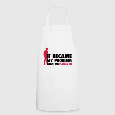 Became problem when you call police cops - Cooking Apron