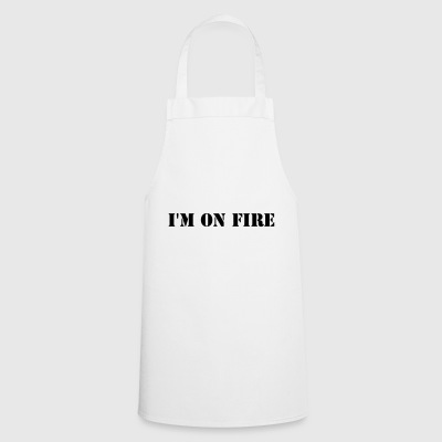 I'm on fire - Cooking Apron