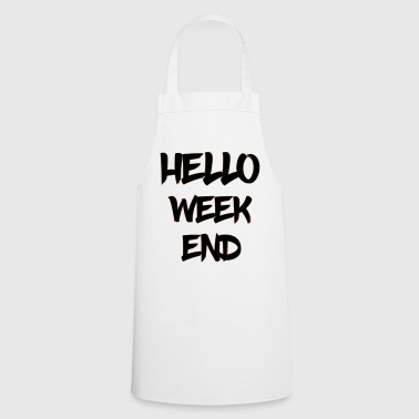hello weekend - Cooking Apron