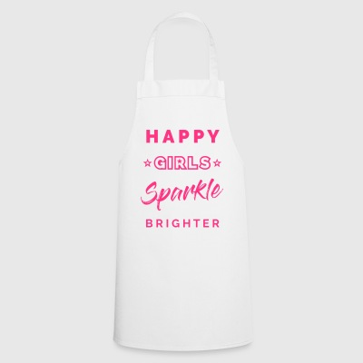 HAPPY GIRLS SPARKLE BRIGHTER - Kochschürze
