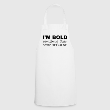 Im bold - Cooking Apron