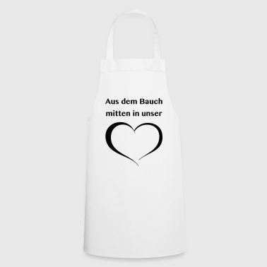From the belly in the middle of our heart - Cooking Apron