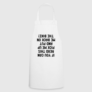 if you can read this Bike Motorcycle Bicycle Saddle - Cooking Apron