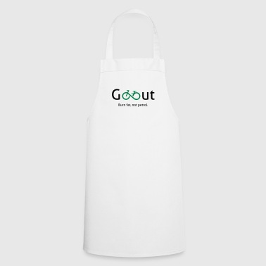 Go out - go out and ride a bike. - Cooking Apron