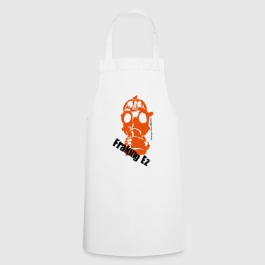 Anti - fraking - Cooking Apron