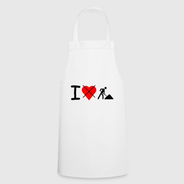 I dont love work; I do not like work - Cooking Apron