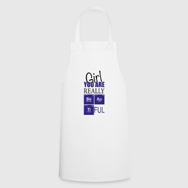 Chemistry girl you are really pretty - Cooking Apron