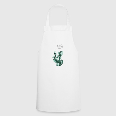 Cactus - Can not touch this! - Cooking Apron