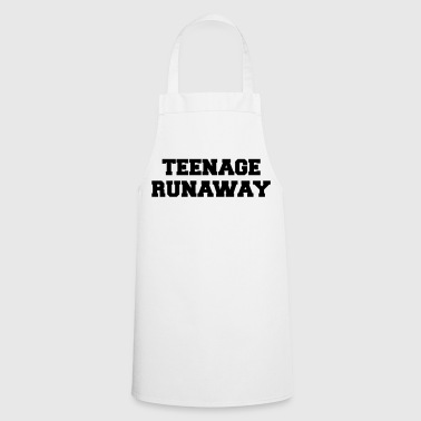 Teenage Runaway Funny Quote - Cooking Apron