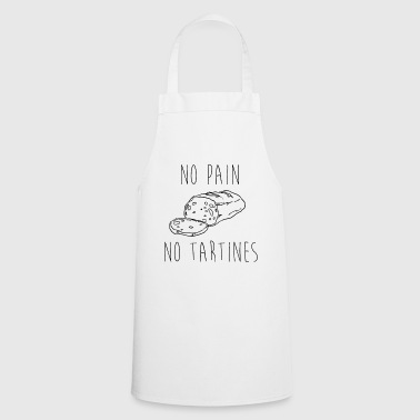 No Pain No Tartines - Tablier de cuisine