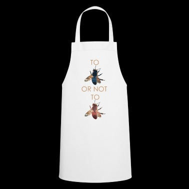 To Bee or not to Bee - Cooking Apron