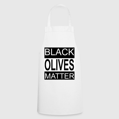 Black Olives Matter - Cooking Apron