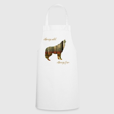 WILD FREE WOLF FREEDOM WILDERNESS WALKING CAMPER - Cooking Apron