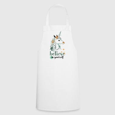 Believe In Yourself - Cooking Apron