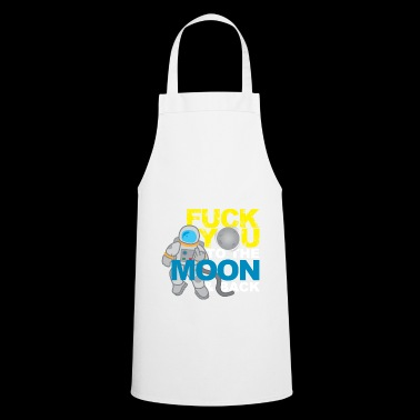 Fuck you to the Moon and Back provocatie gift - Keukenschort