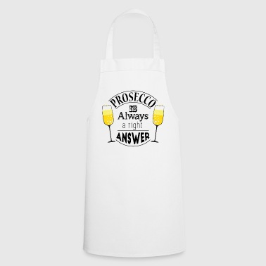 prosecco answer - Cooking Apron