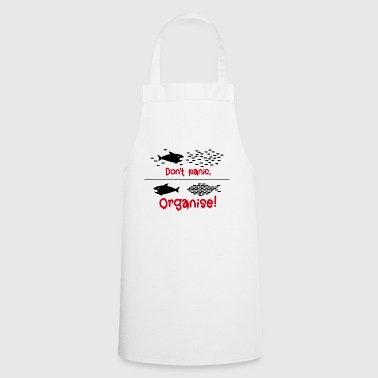 Do not panic, Organise! Occupy group defenseless demo - Cooking Apron