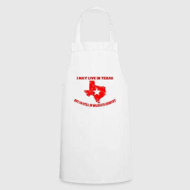 I can live in Texas wildcats - Cooking Apron